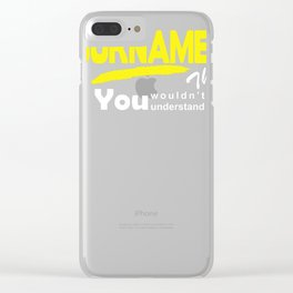 It's A Surname Thing Clear iPhone Case