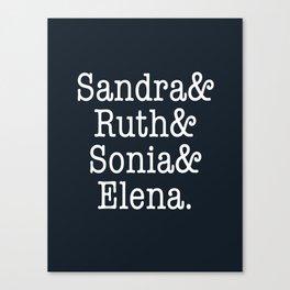 Supreme Court Women, Sandra Ruth Sonia Elena Canvas Print