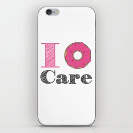 i don't care iPhone Skin