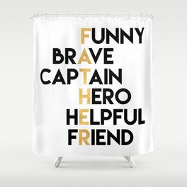 DEAR FATHER Fathers Day Quote Shower Curtain