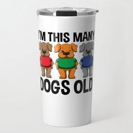 I'm This Many Dogs Old 3 Yr Boy Girl Birthday Idea Travel Mug