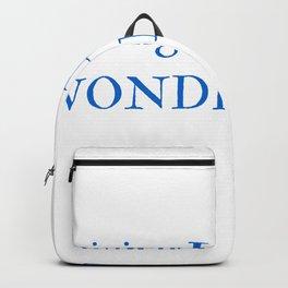 Living In My Own Wonderland in Blue Backpack