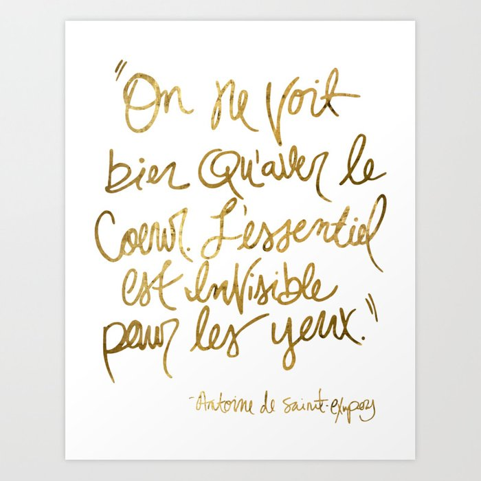 The Little Prince Quote, gold Art Print by toniseely