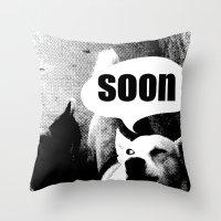 meme Throw Pillows featuring Dog meme: soon by Capadochio