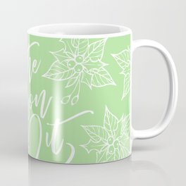 Tis the Season to get Lit - Green Coffee Mug
