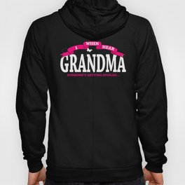 Gift For Grandma Someone Is Getting Spoiled Hoody