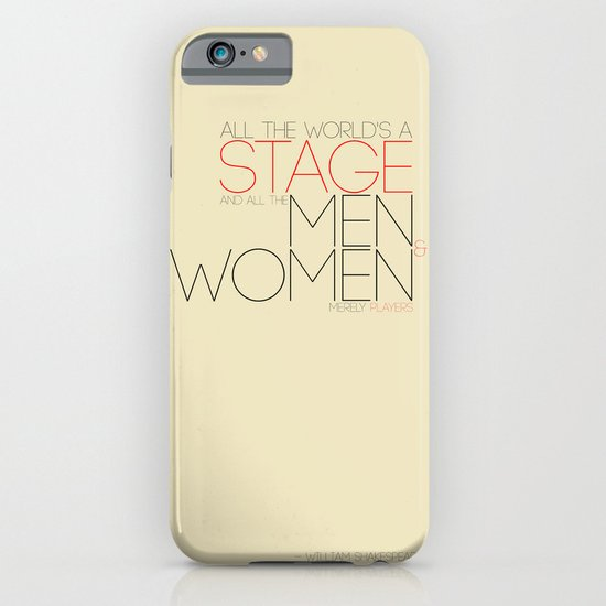 All The World's A Stage iPhone & iPod Case