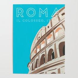 Rome, Italy Colosseum / Roma Il Colosseo, Italia Travel Poster Poster