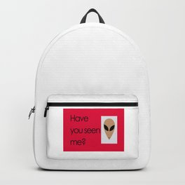 """""""Have you seen me?"""" Alien poster with red background Backpack"""