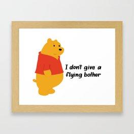 I dont give a bother Framed Art Print