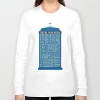 doctor Long Sleeve T-shirts featuring Doctor Who  by Luke Eckstein