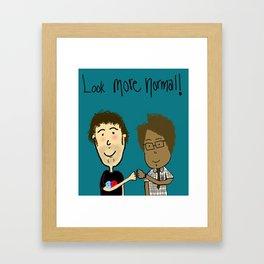 More Normal!  Framed Art Print