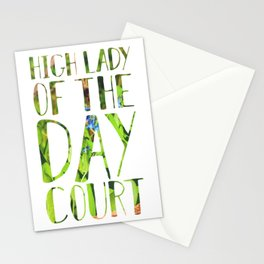 High Lady of the Day Court Stationery Cards