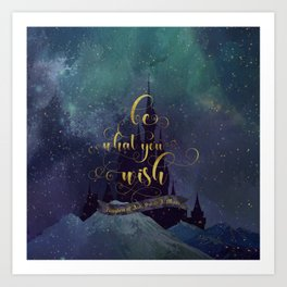 Be what you wish. Kingdom of Ash Art Print