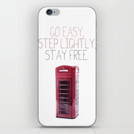 Go Easy, Step Lightly, Stay Free. iPhone Skin