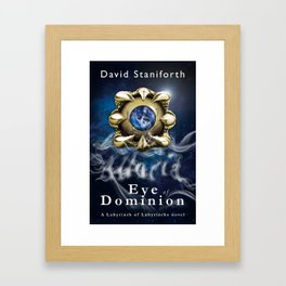 Eye of Dominion Framed Art Print