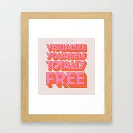 Totally Free Framed Art Print