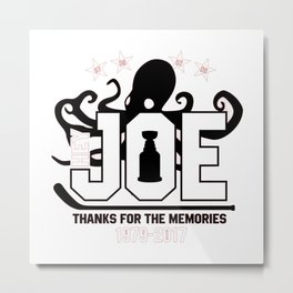 Hey Joe Thank's Metal Print