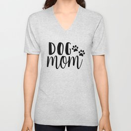 Dog Mom Unisex V-Neck