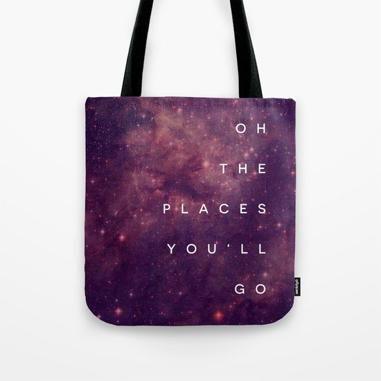The Places You'll Go I Tote Bag