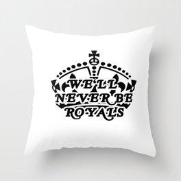 ROYALS Throw Pillow
