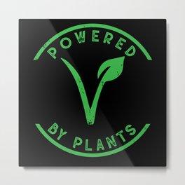 Powerd By Plants Vegan Metal Print