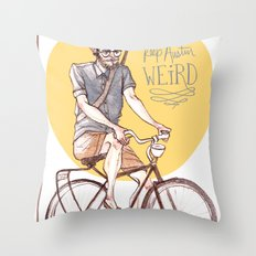 Keep Austin Weird by Kat Mills Throw Pillow