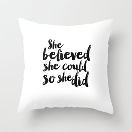 She Believed She Could So She Did,Children Room Decor,Kids Room Decor,Nursery Decor,Typography Art Throw Pillow