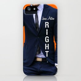 RIGHT iPhone Case