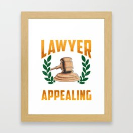This Lawyer Is Always Appealing Funny Law Pun Framed Art Print
