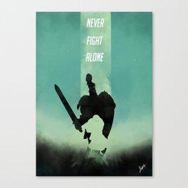 Never fight alone Canvas Print