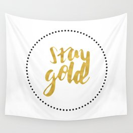 STAY GOLD Wall Tapestry