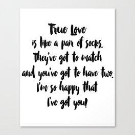True Love. Black and White. Canvas Print