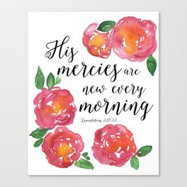 His Mercies Are New Every Morning Watercolor Scripture Typography Art Canvas Print