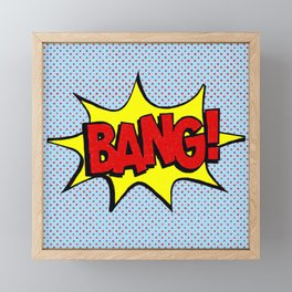 Bang! Framed Mini Art Print