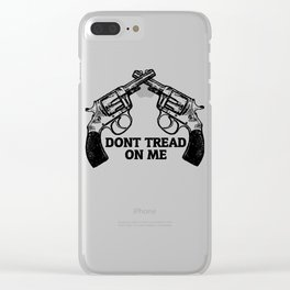 Don't Tread On Me Pistols Hand Guns Clear iPhone Case
