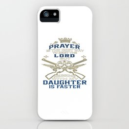 Mess With My Daughter iPhone Case