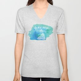 Let That Shit Go - Watercolor Buddha Unisex V-Neck