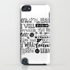 Where You Lead | Gilmore Girls iPod touch Slim Case