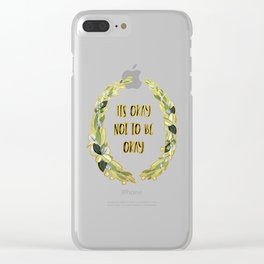 Its Okay not to be Okay Clear iPhone Case