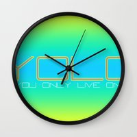 yolo Wall Clocks featuring YOLO by PSimages