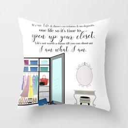 I am what I am... Throw Pillow