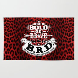 Be Bold, Be Brave, B.R.D. (Large) Rug