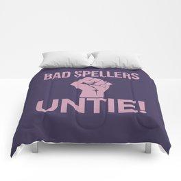 BAD SPELLERS UNTIE! (Purple) Comforters