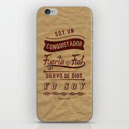 Conqui Fuerte y fiel iPhone Skin