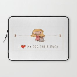 I love my dog girl Laptop Sleeve