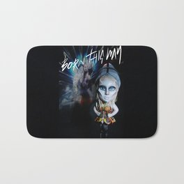 Born this way  Bath Mat