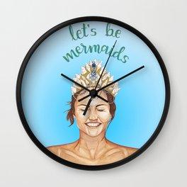 Let's be mermaids Wall Clock