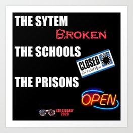 Sytem School Prisons Art Print