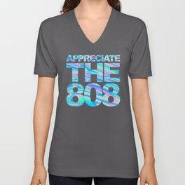 Appreciate The 808 Rave Quote Unisex V-Neck